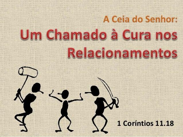 1 Coríntios 11.18