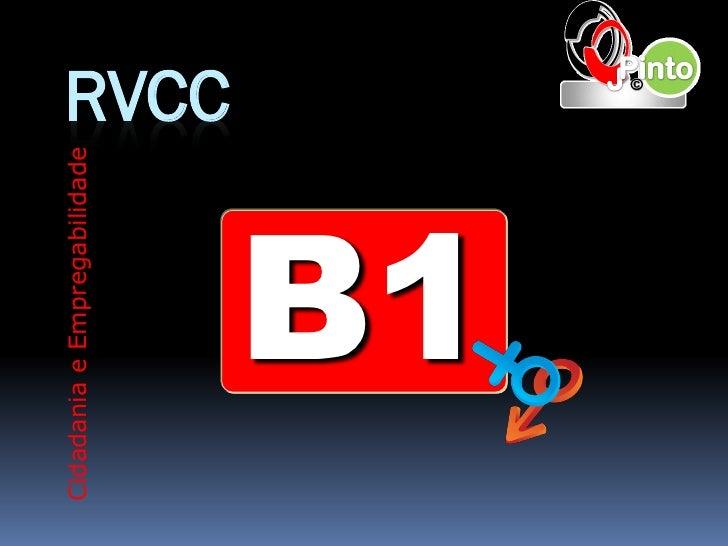 Cidadania e Empregabilidade                              RVCC        B1