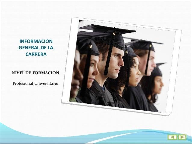 INFORMACIONGENERAL DE LA  CARRERA Código SNIES    21464