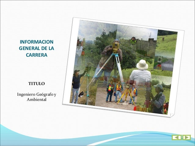 INFORMACION    GENERAL DE LA      CARRERA       REGISTRO      CALIFICADOResolución No. 5323 del 30 de Junio de 2011 del Mi...