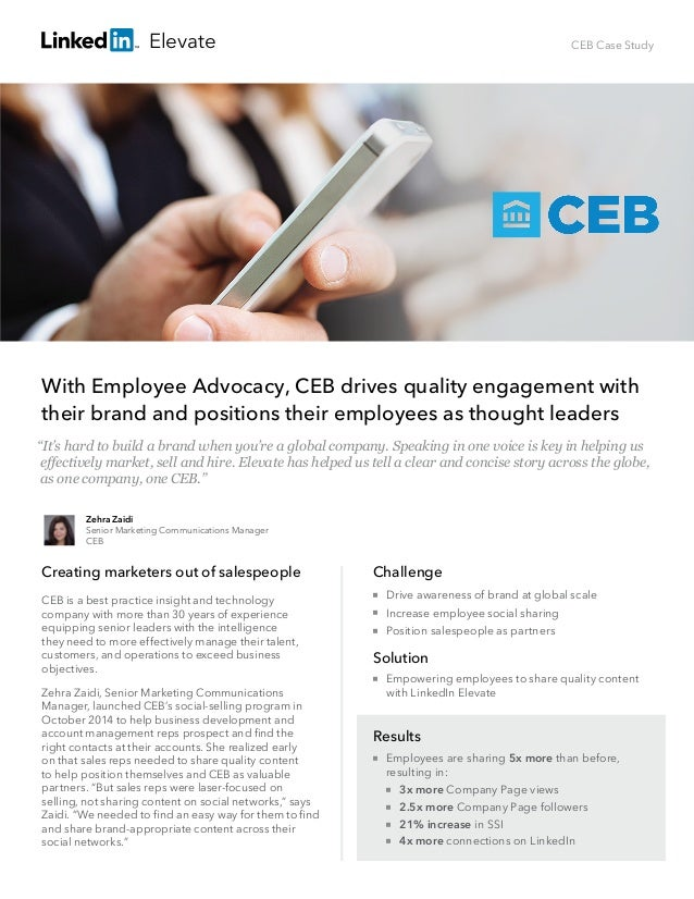 CEB Case Study With Employee Advocacy, CEB drives quality engagement with their brand and positions their employees as tho...