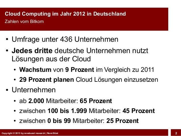 CeBIT Webciety 2013 - Private & Public Cloud: Wohin geht die Reise? Slide 2