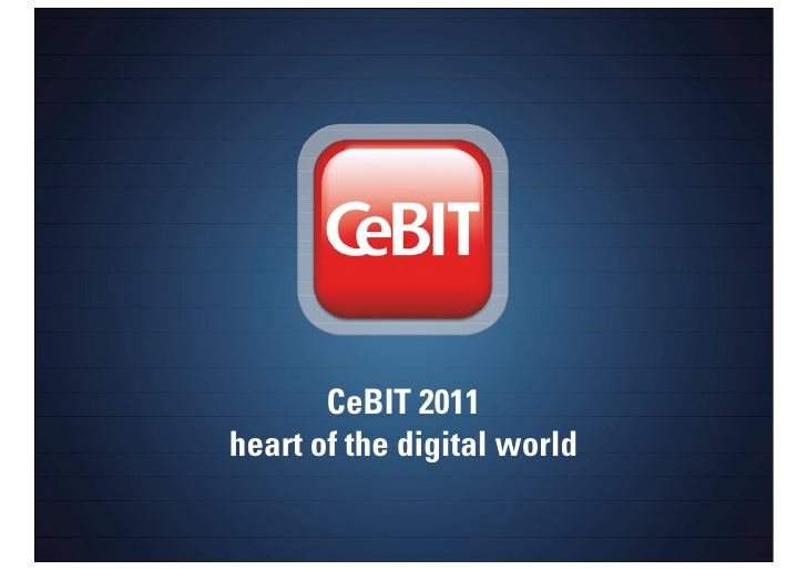CeBIT 2011 heart of the digital world