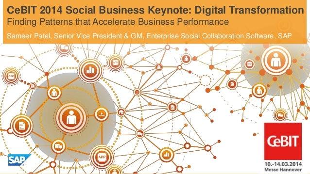 Sameer Patel, Senior Vice President & GM, Enterprise Social Collaboration Software, SAP CeBIT 2014 Social Business Keynote...
