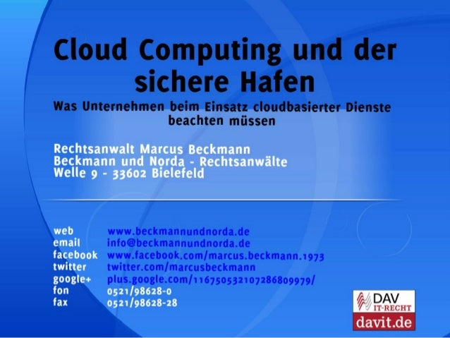 CeBIT-Vortrag Cloud Computing und der sichere Hafen: Was Unternehmen bei der Nutzung cloudbasierter Dienste beachten müsse...