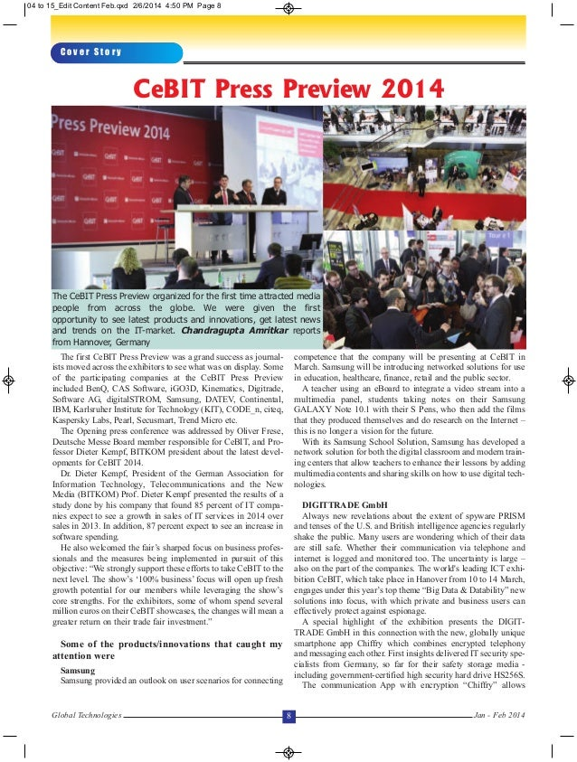 The first CeBIT Press Preview was a grand success as journal- ists moved across the exhibitors to see what was on display....