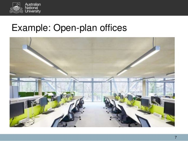Example: Open-plan offices 7