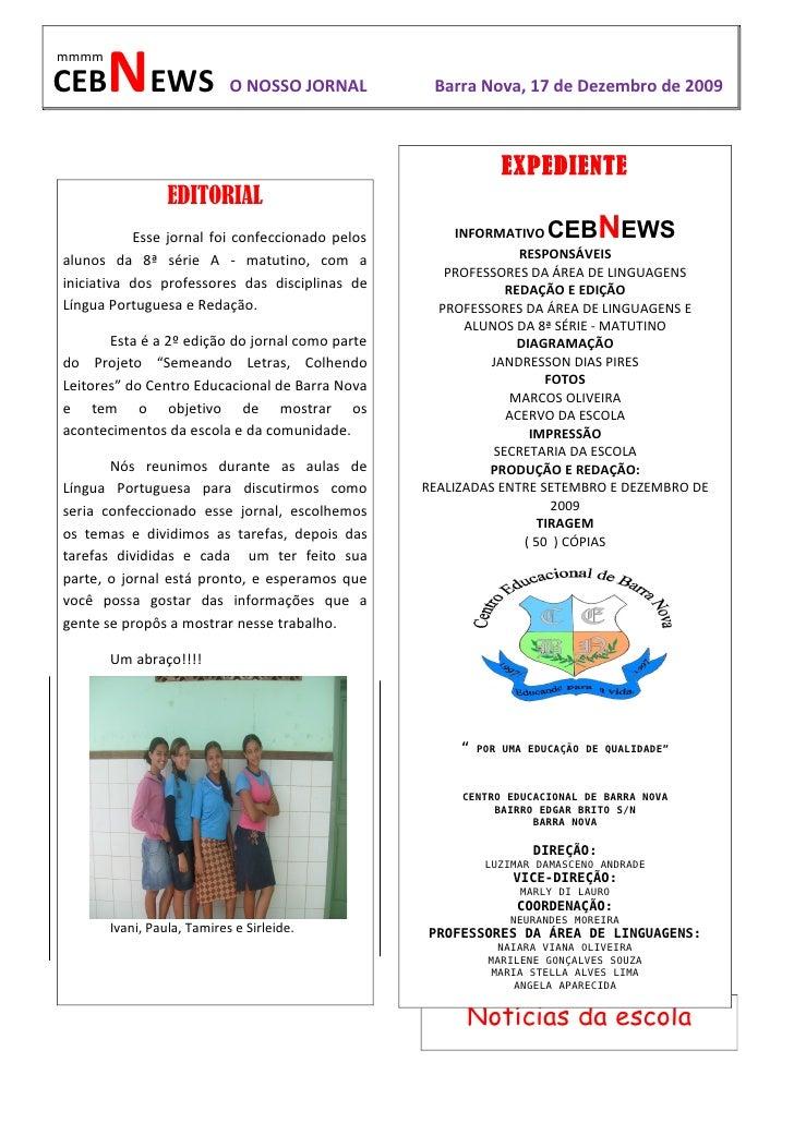 mmmm  CEB    NEWS                 O NOSSO JORNAL        Barra Nova, 17 de Dezembro de 2009                                ...