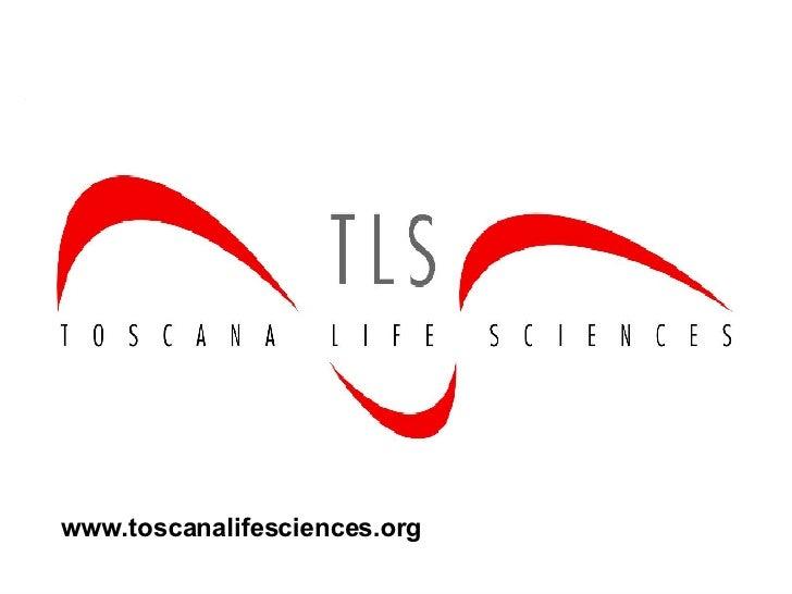 www.toscanalifesciences.org