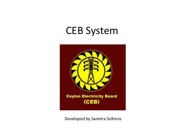 CEB SystemDeveloped by Sanetra Soltions
