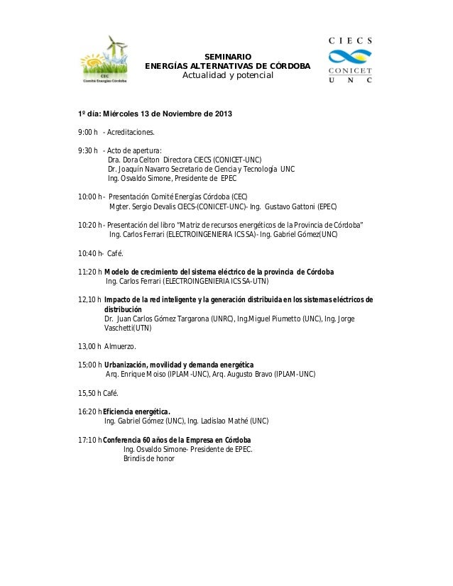 SEMINARIO ENERGÍAS ALTERNATIVAS DE CÓRDOBA  Actualidad y potencial  1º día: Miércoles 13 de Noviembre de 2013 9:00 h - Acr...