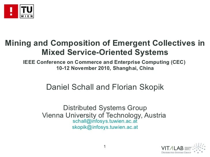 Mining and Composition of Emergent Collectives in Mixed Service-Oriented Systems IEEE Conference on Commerce and Enterpris...