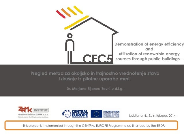 Demonstration of energy efficiency and utilisation of renewable energy sources through public buildings –  Pregled metod z...