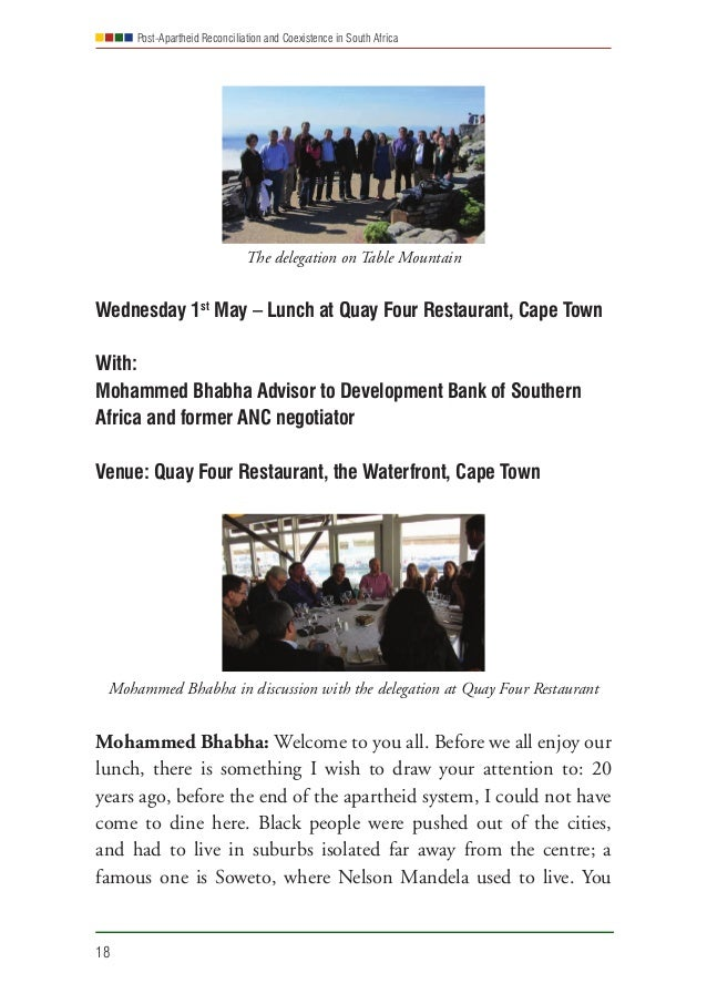 Post-Apartheid Reconciliation and Coexistence in South Africa 18 The delegation on Table Mountain Wednesday 1st May – Lunc...