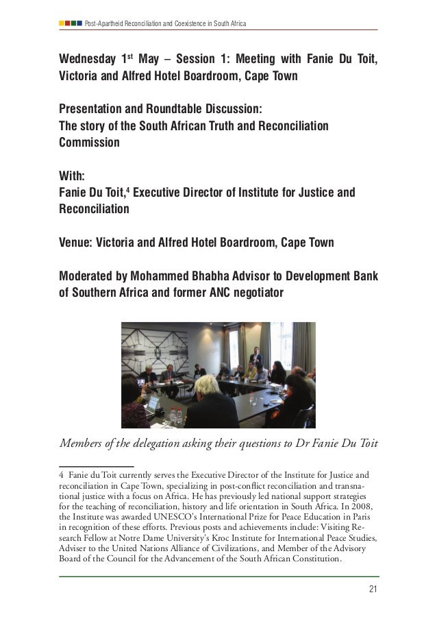 Post-Apartheid Reconciliation and Coexistence in South Africa 21 Wednesday 1st May – Session 1: Meeting with Fanie Du Toit...