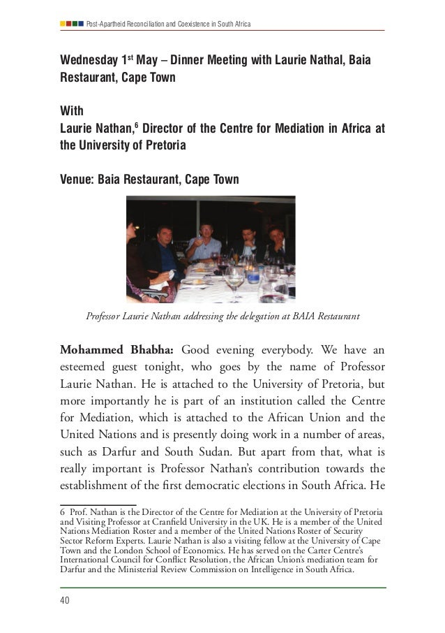 Post-Apartheid Reconciliation and Coexistence in South Africa 40 Wednesday 1st May – Dinner Meeting with Laurie Nathal, Ba...