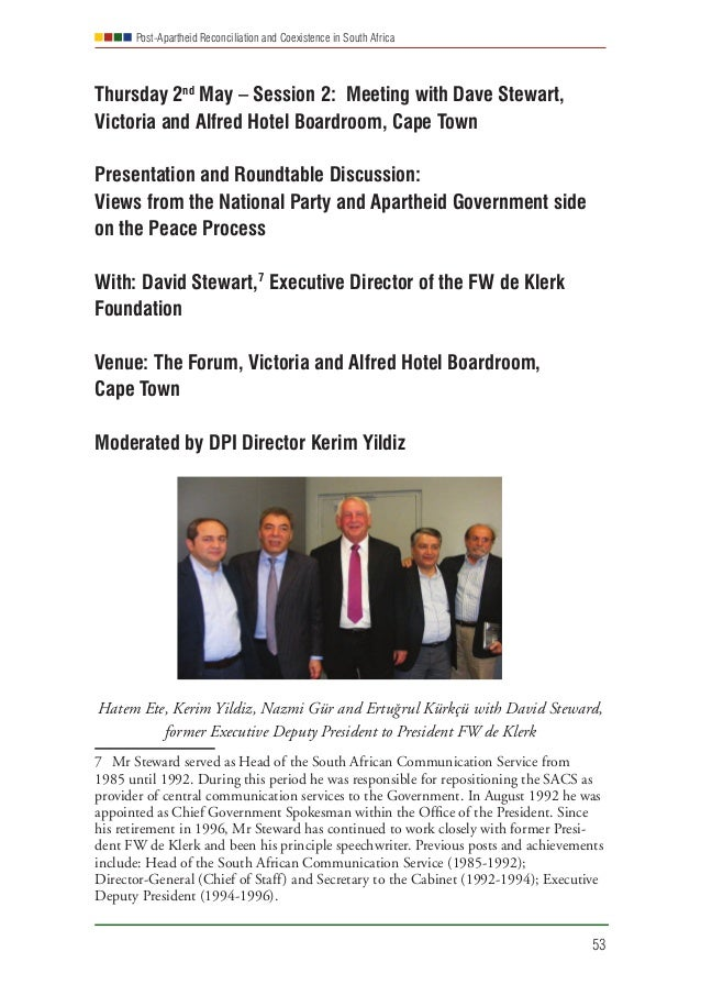 Post-Apartheid Reconciliation and Coexistence in South Africa 53 Thursday 2nd May – Session 2: Meeting with Dave Stewart, ...