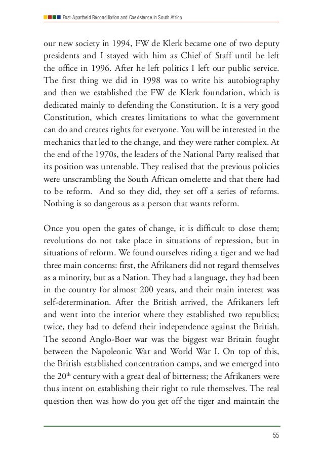 Post-Apartheid Reconciliation and Coexistence in South Africa 55 our new society in 1994, FW de Klerk became one of two de...