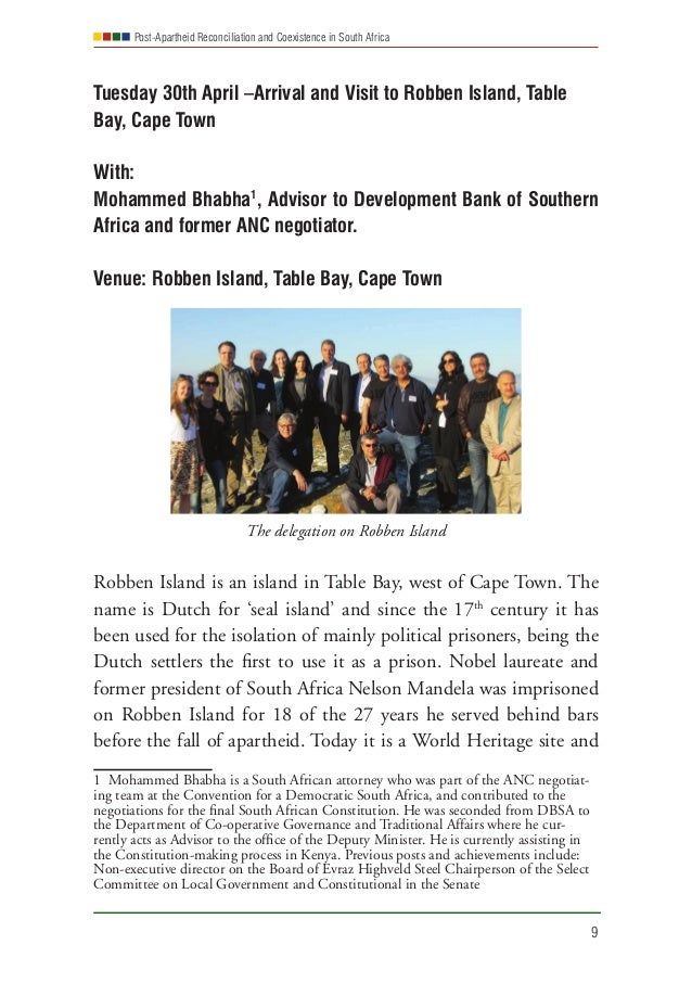 Post-Apartheid Reconciliation and Coexistence in South Africa 9 Tuesday 30th April –Arrival and Visit to Robben Island, Ta...