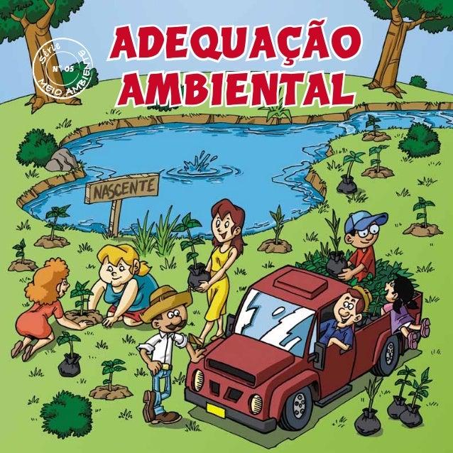 ADEQUAÇÃO AMBIENTAL M EIO AM BIENTE nº 05