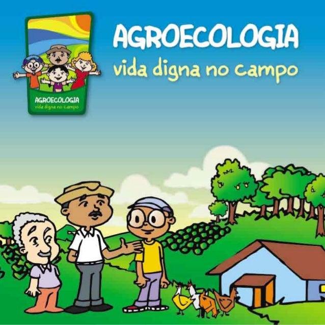 AGROECOLOGIA vida digna no campo