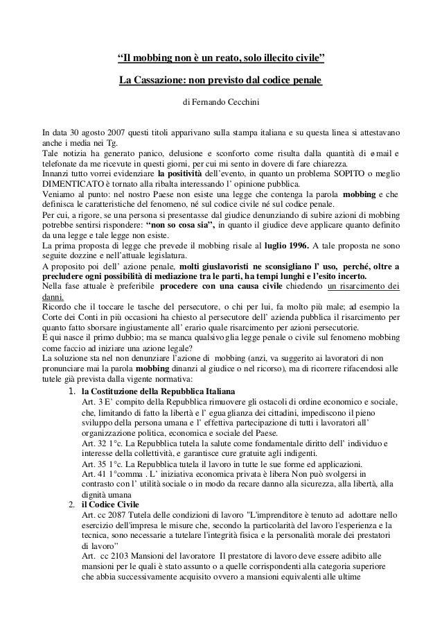 """""""Il mobbing non è un reato, solo illecito civile"""" La Cassazione: non previsto dal codice penale di Fernando Cecchini In da..."""