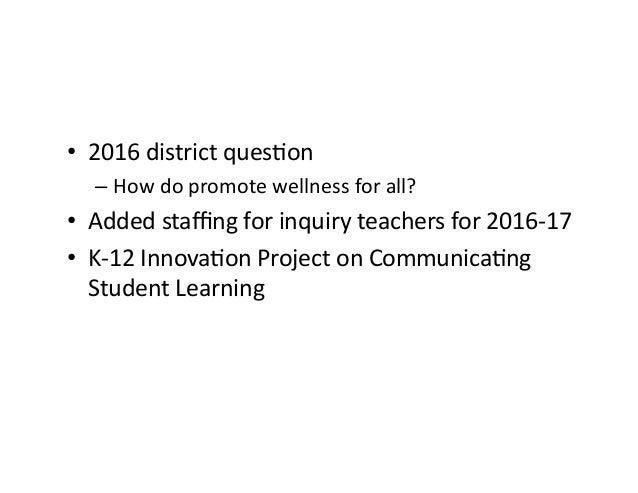 2016-17 School Goal: full inclusion of grade 8's –Noclassforstudentswithbehaviorchallenges (internalorexternal)...