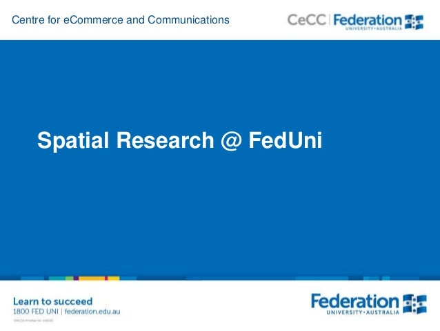 Centre for eCommerce and Communications Spatial Research @ FedUni