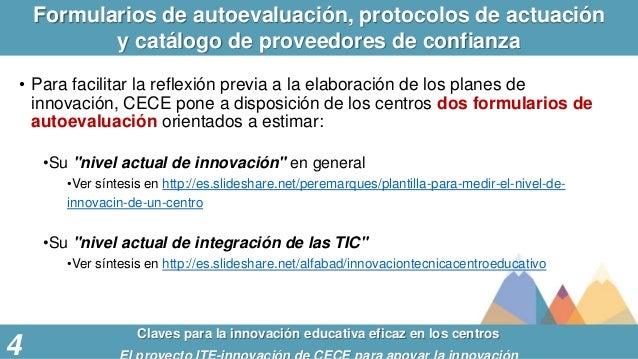 Formularios de autoevaluación, protocolos de actuación y catálogo de proveedores de confianza Claves para la innovación ed...