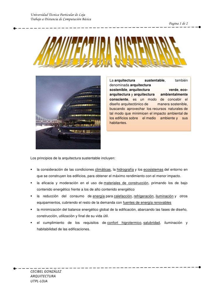 1962151255395<br />Laarquitectura sustentable, también denominadaarquitectura sostenible,arquitectura verde,eco-arquit...
