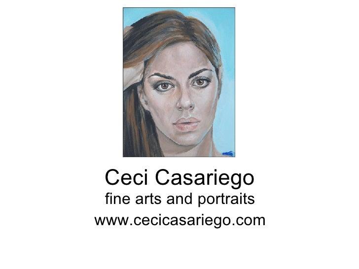 Ceci Casariego fine arts and portraits www.cecicasariego.com