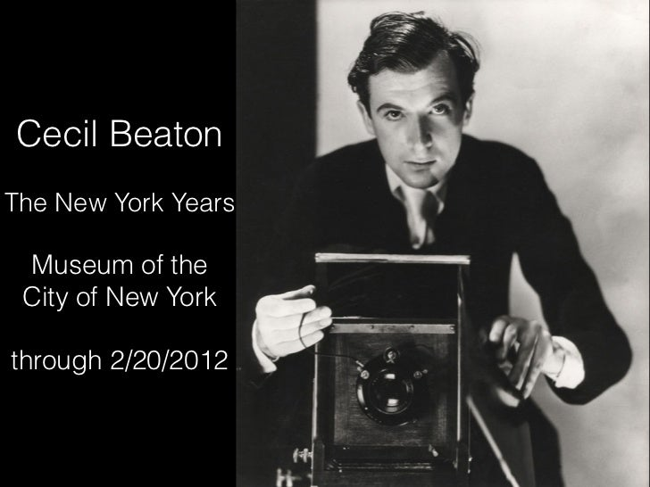 Cecil BeatonThe New York Years Museum of the City of New Yorkthrough 2/20/2012