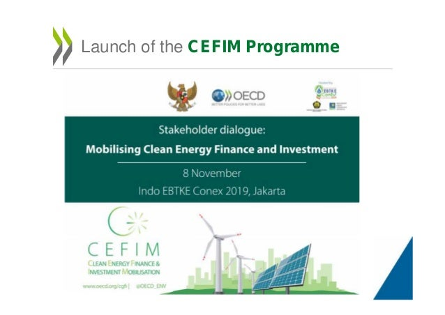 Launch of the CEFIM Programme