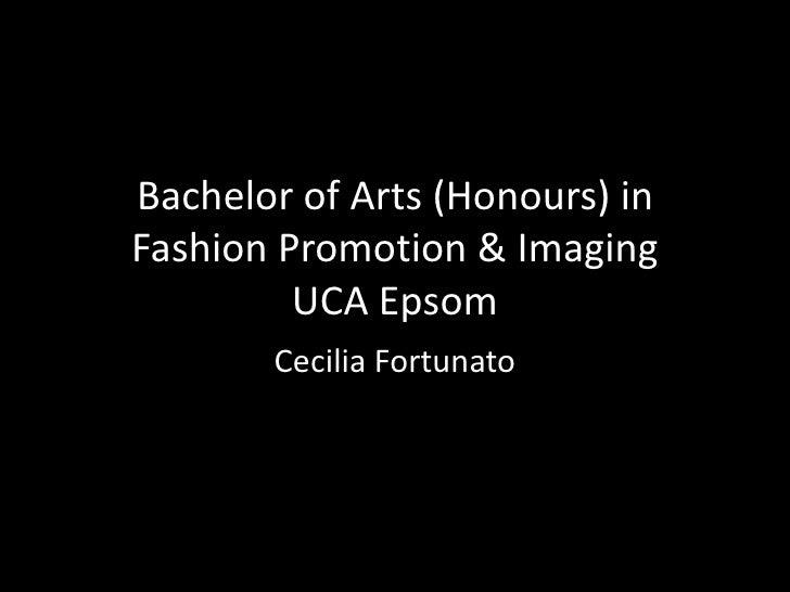 Bachelor of Arts (Honours) in Fashion Promotion & Imaging UCA Epsom<br />Cecilia Fortunato<br />