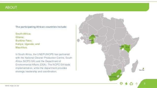 www.ncpc.co.za The participating African countries include: South Africa; Ghana; Burkina Faso; Kenya; Uganda; and Mauritiu...