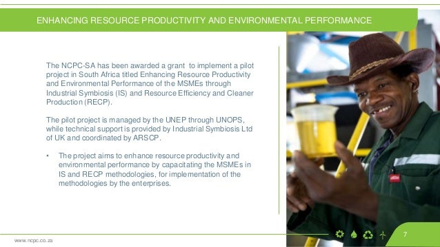 www.ncpc.co.za The NCPC-SA has been awarded a grant to implement a pilot project in South Africa titled Enhancing Resource...