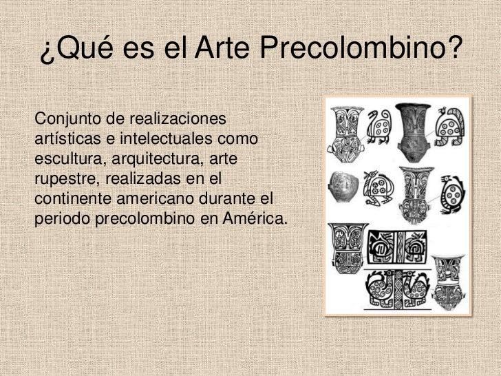 Cecilia matach y el arte precolombino for Q es arte mobiliar