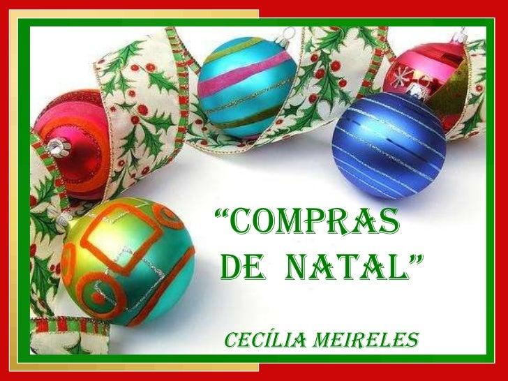 """"""" Compras  de  Natal"""" Cecília Meireles"""