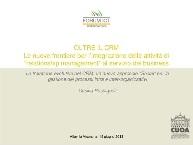 """OLTRE IL CRMLe nuove frontiere per l'integrazione delle attività di""""relationship management"""" al servizio del businessLe tr..."""