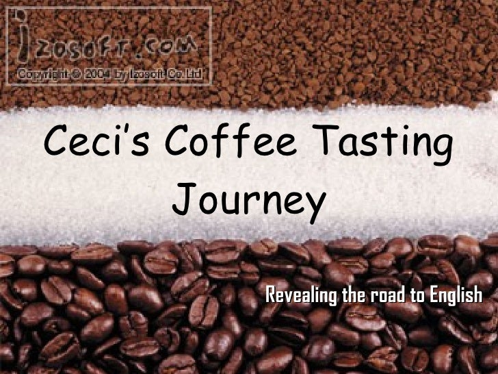 Ceci's Coffee Tasting Journey Revealing the road to English