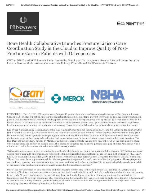 2/27/2014  Bone Health Collaborative Launches Fracture Liaison Care Coordination Study in the Cloud to... -- PITTSBURGH, D...