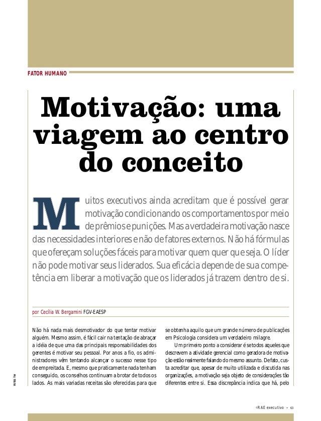 FATOR HUMANO: MOTIVAÇÃO: UMA VIAGEM AO CENTRO DO CONCEITO  FATOR HUMANO  Motivação: uma  viagem ao centro  ©RAE executivo ...