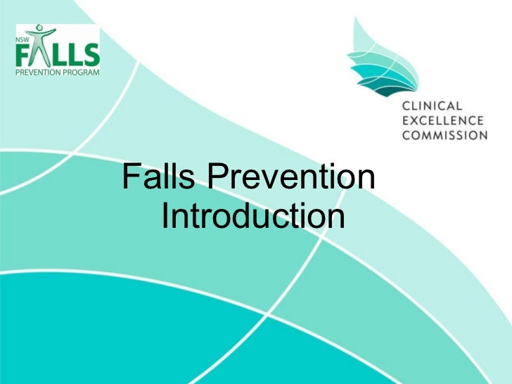 Falls Prevention  Introduction
