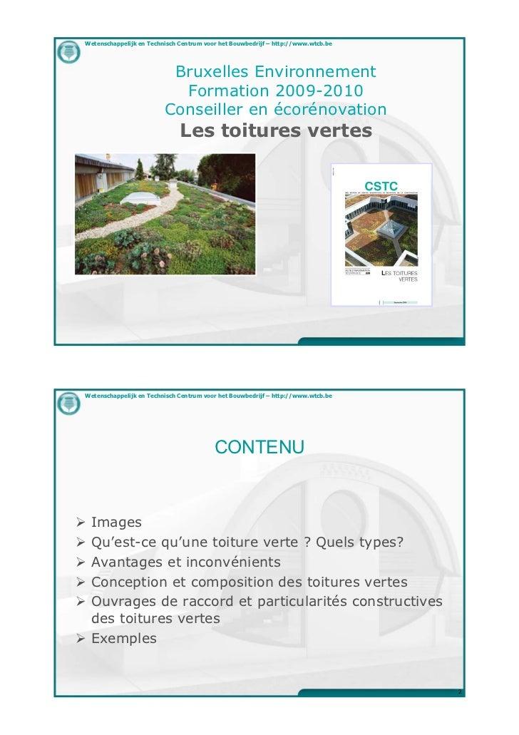 Wetenschappelijk en Technisch Centrum voor het Bouwbedrijf – http://www.wtcb.be                           Bruxelles Enviro...