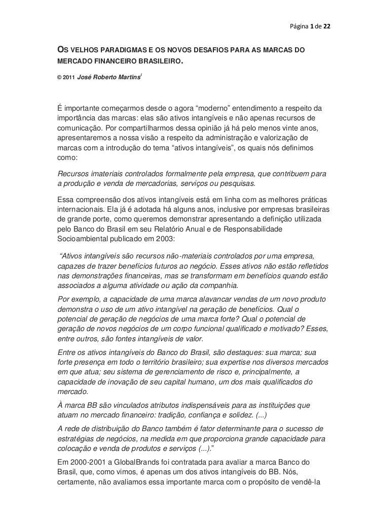 Página 1 de 22OS VELHOS PARADIGMAS E OS NOVOS DESAFIOS PARA AS MARCAS DOMERCADO FINANCEIRO BRASILEIRO.                    ...