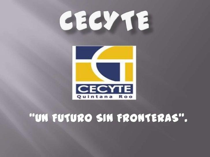 """""""UN FUTURO SIN FRONTERAS""""."""
