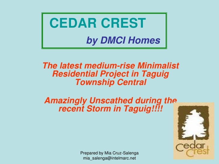 CEDAR CREST            by DMCI Homes  The latest medium-rise Minimalist   Residential Project in Taguig         Township C...