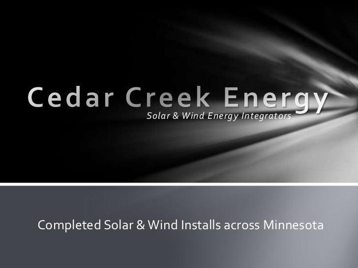Solar & Wind Energy IntegratorsCompleted Solar & Wind Installs across Minnesota