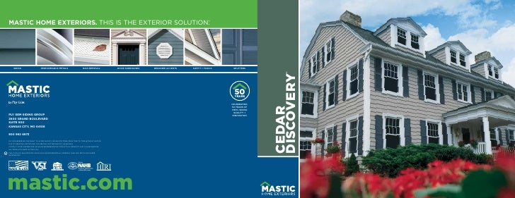 MASTIC HOME EXTERIORS. THIS IS THE EXTERIOR SOLUTION.                                                     ™          SIDIN...