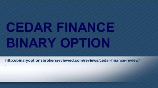Binary options cedar finance
